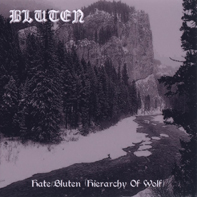 Bluten - Hate/Bluten (Hierarchy Of Wolf) (2002) compilation
