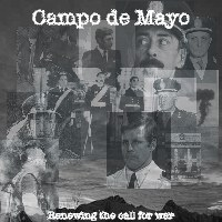 Campo de Mayo - Renewing the call for war (2004) EP