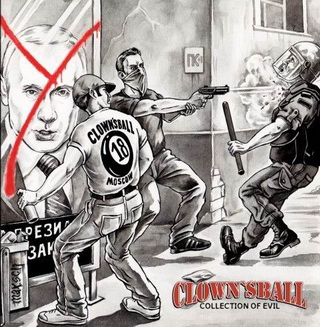 Clownsball - Collection of evil (2007)