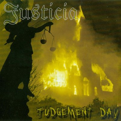 Justicia - Judgement day (2000 / 2005)