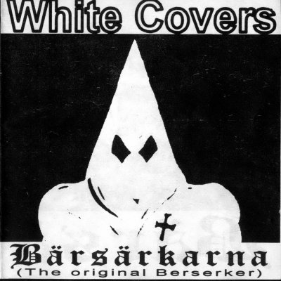 Barsarkarna - White Covers (1995)