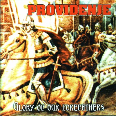 Providenje - Glory Of The Forefathers (2000)