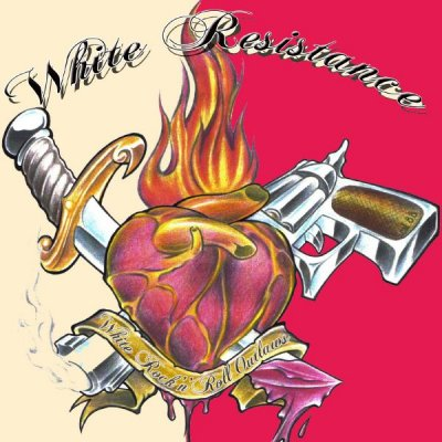 White Resistance - White Rock 'n' Roll Outlaws (2008)