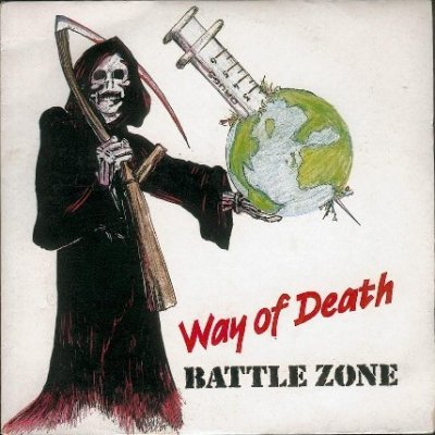Battle Zone - Way Of Death (1989)