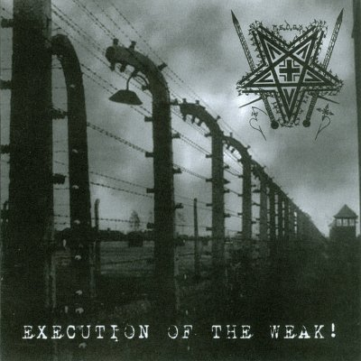 N.S.D.A.P - Execution Of The Weak! (2010)
