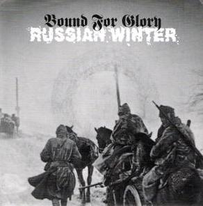 Bound for Glory - Russian Winter (2002)
