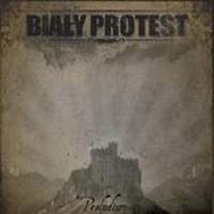 Bialy Protest - Preludium (2008)