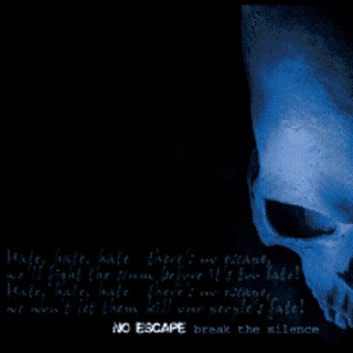 No Escape - Break The Silence (2004)
