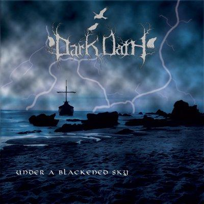 Dark Oath - Under a Blackened Sky (EP) (2010)