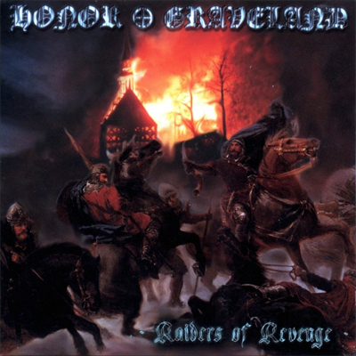Honor & Graveland - Raiders of Revenge (2000)