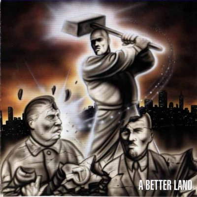 Better Dead Than Red - A Better Land (2000)