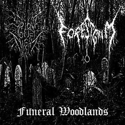 Spirit of Night / Forestgrim - Funeral Woodlands (2010) split