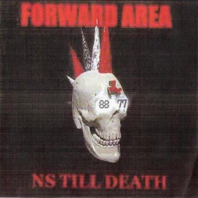 Forward Area - NS Till Death (2003)