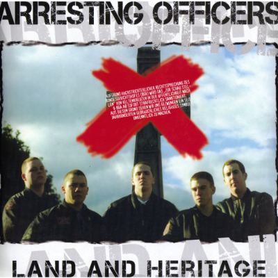 Arresting Officers - Land And Heritage (2008)