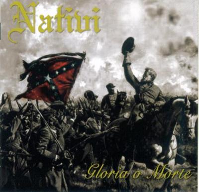 Nativi - Gloria O Morte (2007)