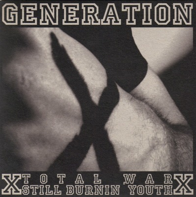 Total War & Still Burnin' Youth - Generation X (2009)