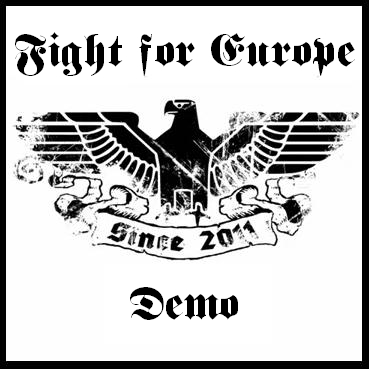 Fight for Europe - Demo (2011)