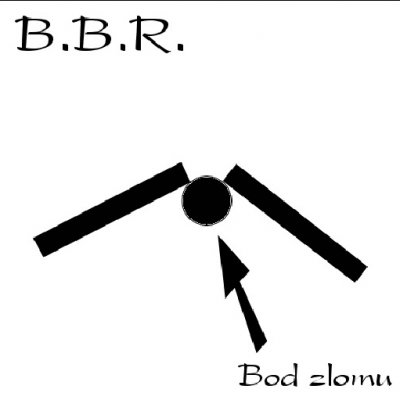 Body Blue Reading (B.B.R.) - Bod Zlomu (2002)