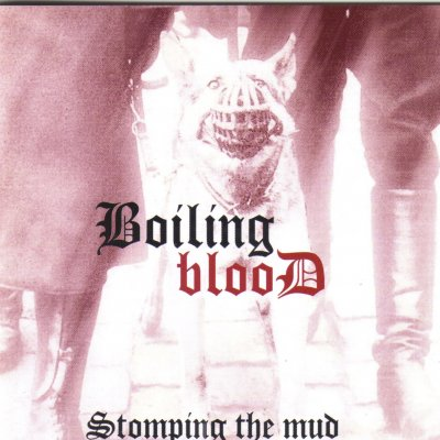 Boiling Blood - Stomping The Mud (2002)