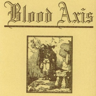 Blood Axis – Storms Of Steel Over Germany (Live) (1998)