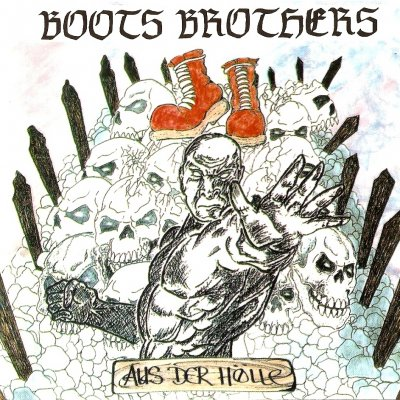 Boots Brothers - Aus Der Holle (1996)