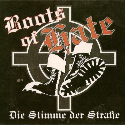 Boots Of Hate - Stimme Der Strasse (2001)