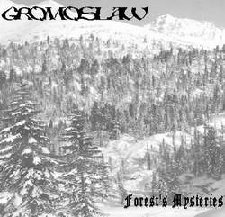 Gromoslaw - Forest's Mysteries (2003) demo
