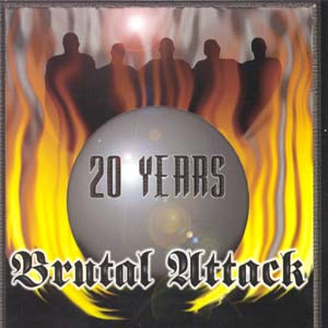 Brutal Attack - Always Outnumbered, Never Outgunned-20 years (2000)