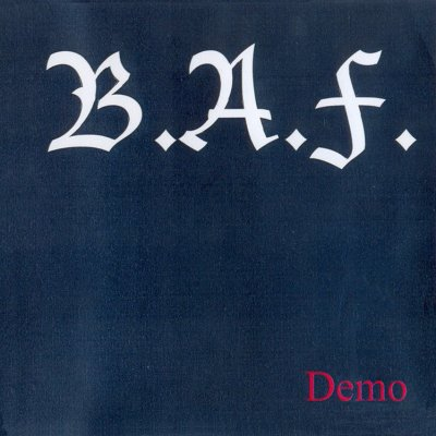 Braune Aktions Front [B.A.F.] - Demo