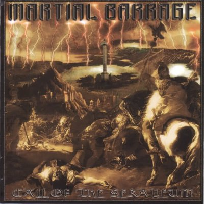 Martial Barrage - Call Of The Serapeum (2005)