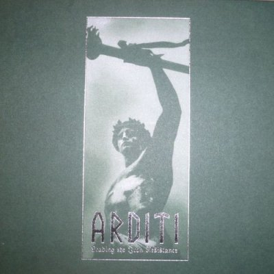 Arditi - Leading The Iron Resistance (2011)