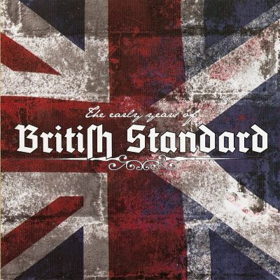 British Standard - The Early Years (2009)