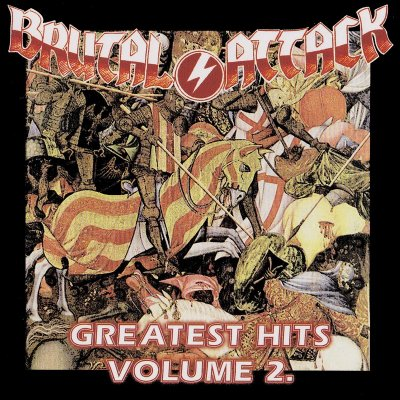 Brutal Attack - Greatest Hits vol. 2 (2004)