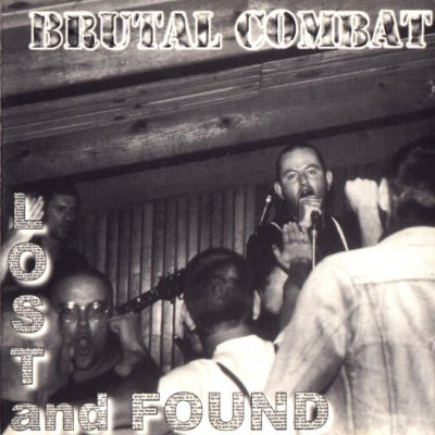 Brutal Combat - Lost and Found (1998)