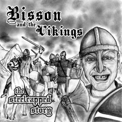 Bisson and the Vikings - The Steelcapped Story (2011)