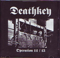 Deathkey – Operation 14 F 13  [EP] (2006)