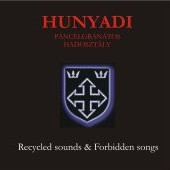 Hunyadi P.H. – Recycled Sounds & Forbidden Songs (2008)