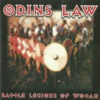 Odins Law - Battle Legions of Wotan (1997 / 2001)