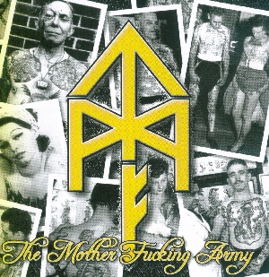 Tattooed Mother Fuckers  - The mother fucking army (2009)