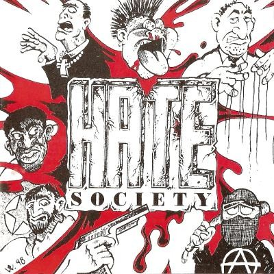 Hate Society - Hell's Your Place (1998)