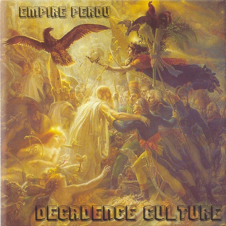 Decadence Culture - Empire Perdu (2004)