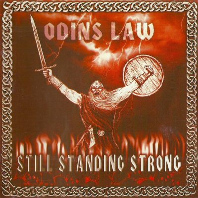 Odins Law - Still Standing Strong (1999)