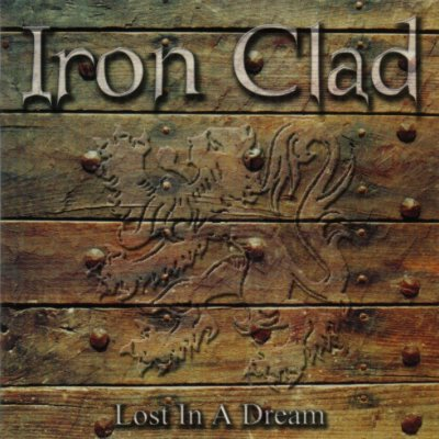 Iron Clad - Lost in a Dream (2002)