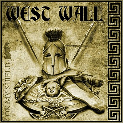 West Wall - On my shield (2011)