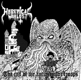 Heretical Warlust - The Call Of Anti-Semitic Troops (2011)
