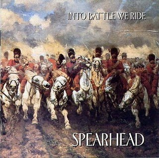 Spearhead - Into Battle We Ride (2002)