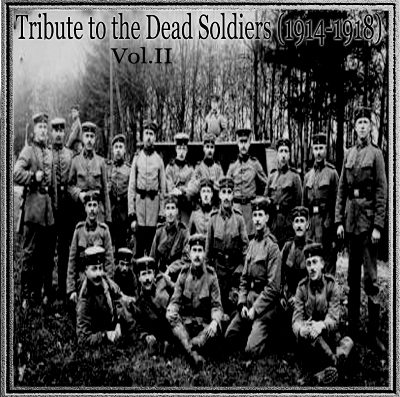 VA - Tribute To The Dead Soldiers (1914-1918) Vol.II (2009)