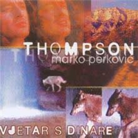 "Marko ""Thompson"" Perkovic - Discography (1992 - 2008)"