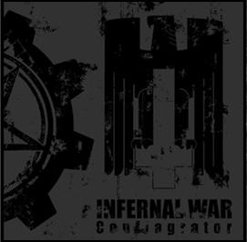 Infernal War - Conflagrator (2009)