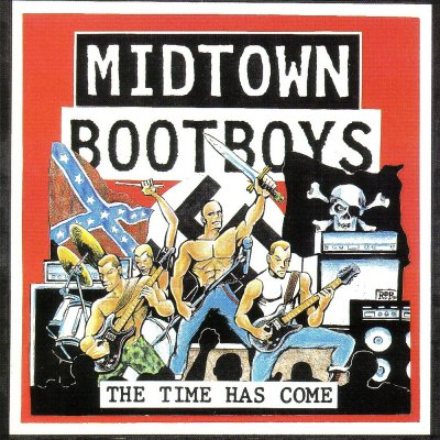 Midtown Bootboys - The Time Has Come (1994)
